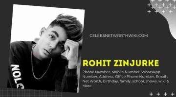 Rohit Zinjurke Phone Number, WhatsApp Number, Contact Number, Office Phone Number