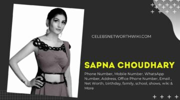 Sapna Choudhary Phone Number, WhatsApp Number, Contact Number, Office Phone Number