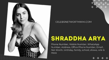 Shraddha Arya Phone Number, WhatsApp Number, Contact Number, Office Phone Number