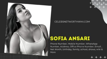 Sofia Ansari Phone Number, WhatsApp Number, Contact Number, Office Phone Number