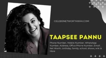 Taapsee Pannu Phone Number, WhatsApp Number, Contact Number, Office Phone Number
