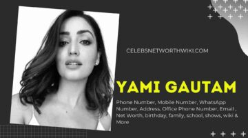 Yami Gautam Phone Number, WhatsApp Number, Contact Number, Office Phone Number