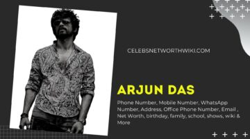 Arjun Das Phone Number, WhatsApp Number, Contact Number, Office Phone Number