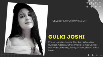 Gulki Joshi Phone Number, WhatsApp Number, Contact Number, Office Phone Number