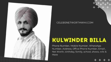 Kulwinder Billa Phone Number, WhatsApp Number, Contact Number, Office Phone Number