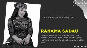 Rahama Sadau Phone Number, WhatsApp Number, Contact Number, Office Phone Number