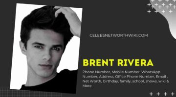 Brent Rivera Phone Number, Texting Number, Contact Number, Office Phone Number