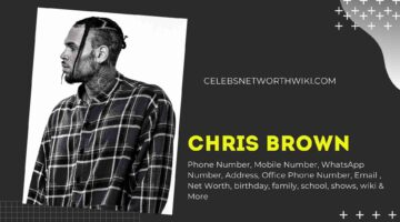 Chris Brown Phone Number, Texting Number, Contact Number, Office Phone Number