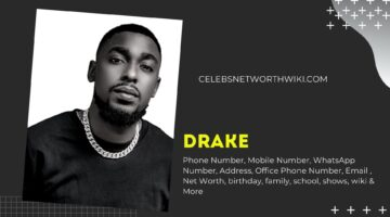 Drake Phone Number, Texting Number, Contact Number, Office Phone Number
