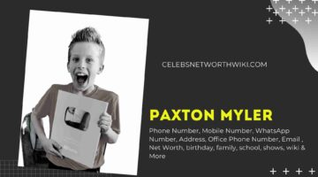 Paxton Myler Phone Number, Texting Number, Contact Number, Office Phone Number