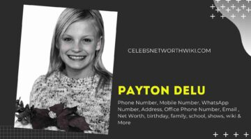 Payton Delu Phone Number, Texting Number, Contact Number, Office Phone Number