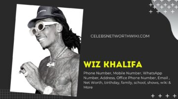 Wiz Khalifa Phone Number, Texting Number, Contact Number, Office Phone Number