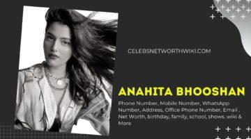 Anahita Bhooshan Phone Number, WhatsApp Number, Contact Number, Office Phone Number