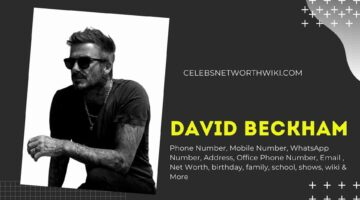 David Beckham Phone Number, Texting Number, Contact Number, Office Phone Number