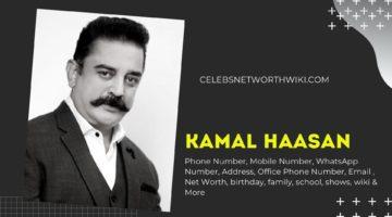 Kamal Haasan Phone Number, WhatsApp Number, Contact Number, Office Phone Number