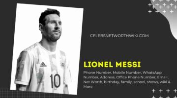 Lionel Messi Phone Number, Texting Number, Contact Number, Office Phone Number