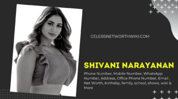 Shivani Narayanan Phone Number, WhatsApp Number, Contact Number, Office Phone Number