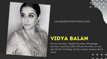 Vidya Balan Phone Number, Texting Number, Contact Number, Office Phone Number