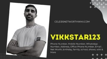Vikkstar123 Phone Number, WhatsApp Number, Contact Number, Office Phone Number